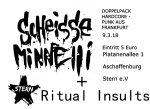 Konzert mit Ritual Insults und Scheisse Minelli