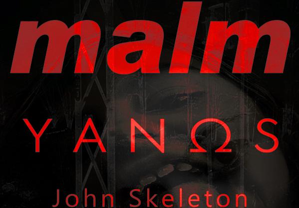 Konzert: Malm, Yanos und John Skeleton