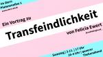 Vortrag zu Transfeindlichkeit von Felicia Ewert