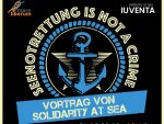 Vortrag: Seenotrettung Is Not A Crime!
